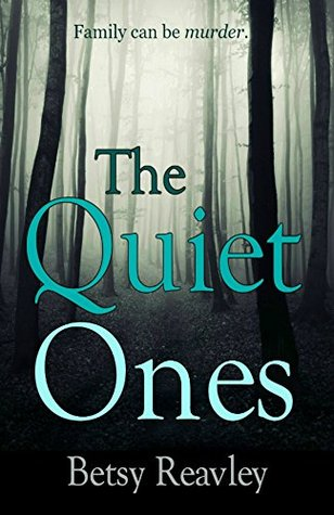 The Quiet Ones_Betsy Reavley