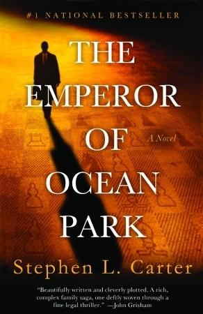 The Emperor of Ocean Park_Stephen L Carter