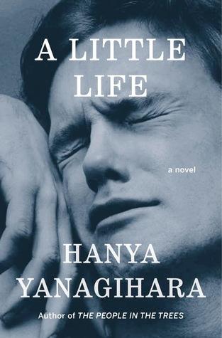 A Little Life_Hanya Yanagihara