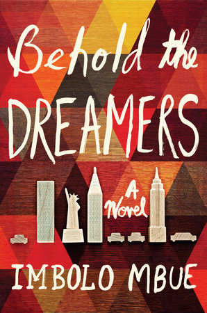 Behold the Dreamers_Imbolo Mbue