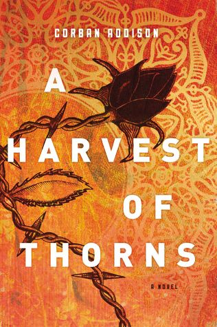 a-harvest-of-thorns_corban-addison