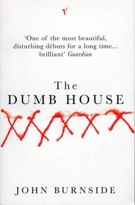 the-dumb-house_john-burnside